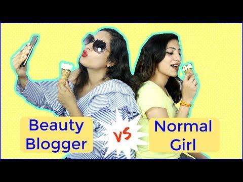 Normal Girl vs Beauty Blogger Sketch Humor Shruti Arjun Anand