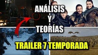 ANÁLISIS Y TEORÍAS TRAILER JUEGO DE TRONOS SÉPTIMA TEMPORADA