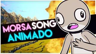 MORSA SONG ANIMADO | ESCASI