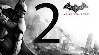 Batman Arkham City Walkthrough Part 2 [1080p HD] - No Commentary