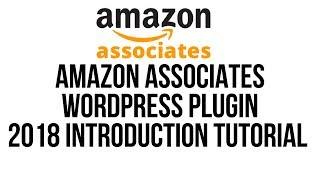 Amazon Affiliates Wordpress Plugin 2018 Installation Tutorial - Woozone Woocommerce Integration Demo