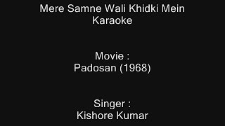 Mere Samne Wali Khidki Mein - Karaoke - Padosan (1968) - Kishore Kumar