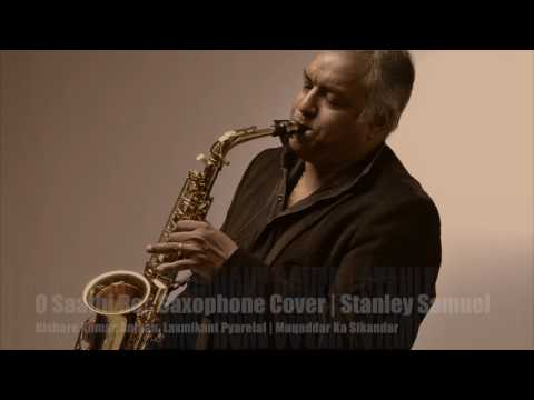 O Saathi Re Kishore Kumar The Ultimate Saxophone Collection Best Sax Covers 251 Stanley Samuel