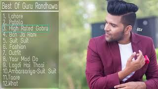 Best Of Guru Randhawa Songs 2018 | New & Latest Songs Of Guru Randhawa | Guru Randhawa Songs Jukebox