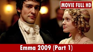 Emma 2009 (Part 1) Movie **  Michael Gambon, Annabel Mullion, Lyla Barrett-Rye