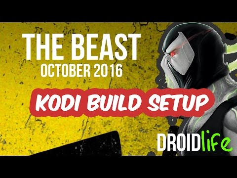 The Beast Kodi build *OCTOBER 2016*  - How to install on Firestick PC, Android Box