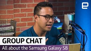 All about the Samsung Galaxy S8 | The Engadget Podcast Ep.34
