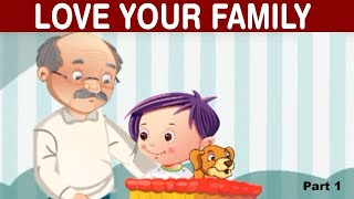 Animated Story for Kids | Love your Family | Love Your School | Love Your Pets - Quixot Kids Story
