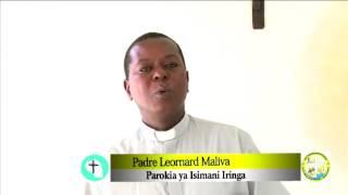 TAFAKARI YA SIKU TAR 21/6/2017 FR LEONARD MALIVA