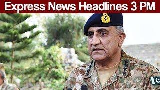 Terrorist in Kashmir? Express News Headlines - 03:00 PM - 27 June 2017