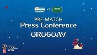 FIFA World Cup™ 2018: Uruguay - Saudi Arabia: Uruguay - Pre-Match Press Conference