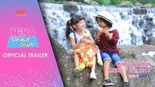 OFFICIAL TRAILER | NINA SAHABAT SEJATI (Tayang Perdana Di RCTI 17 Mei 2018)