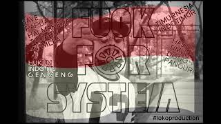 Thox Epon - Fuck For System (Official Musik Audio). Hip Hop Maluku Utara 2017.