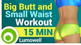 Big Butt and Small Waist Workout