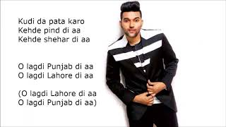 Guru Randhawa: LAHORE Lyrics | Bhushan Kumar | Vee Music | DirectorGifty | T-Series