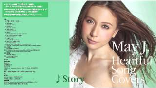 May J. / Story(カヴァーAL『Heartful Song Covers』より)