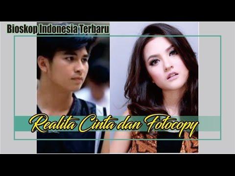 Bioskop Indonesia FILM TV FTV Terbaru Realita Cinta dan Fotocopy