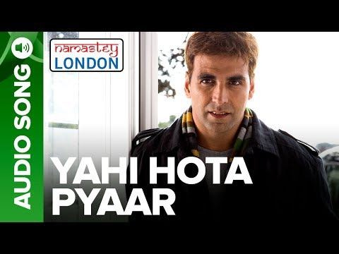 Xxx Mp4 Yahi Hota Pyaar Full Audio Song Namastey London Akshay Kumar Katrina Kaif 3gp Sex