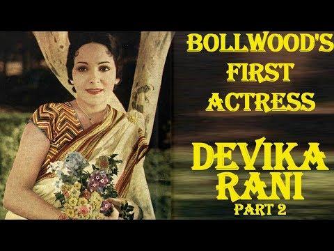 Xxx Mp4 The Unforgettable Actress Devika Rani Part 2 3gp Sex