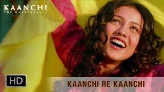 Kaanchi Re Kaanchi - Kaanchi  - Mishti & Kartik Aaryan