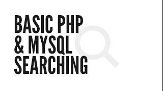 Basic PHP & MySQL Searching