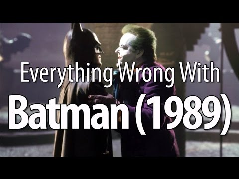 Everything Wrong With Batman (1989)