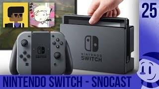 snoCast - Nintendo Switch (feat. Aurum & animeistrash) // Ep. 25