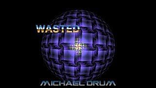 Michael Drum -  Colours Wasted Chillstep 04/2017 Ks Records
