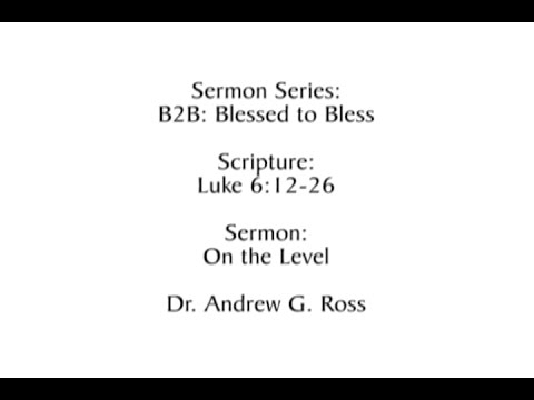 B2B: Blessed to Bless: On the Level 2016-11-06