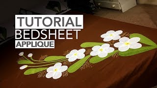 TUTORIAL: Applique (Aplic) Work Design: Hand Made Bed Sheet and Pillow Covers