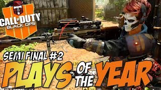 Call of Duty Black Ops 4 - PLAYS OF THE YEAR Semi Final #2