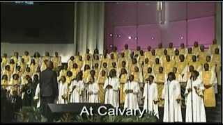 """At Calvary"" FBCG Combined Choir (Beautiful)"