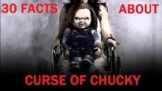 30 Facts About CURSE OF CHUCKY