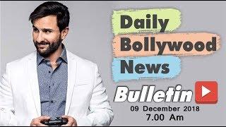 Latest Hindi Entertainment News From Bollywood   Saif Ali Khan   9 December 2018   07:00 AM