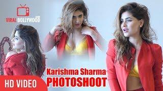 Karishma+Sharma+Hot+Photoshoot+%7C+Ragini+MMS+Actress+%7C+Viralbollywood