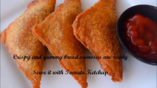 Quick and Simple Bread Samosa / My innovative Recipe | Kids Snack Recipes - By Sritha