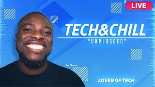The Tech & Chill Show