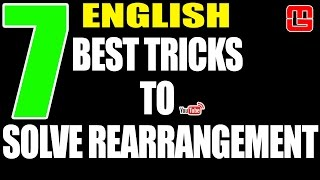7 BEST TRICKS TO SOLVE REARRANGEMENT | ENGLISH | SBI PO 2017