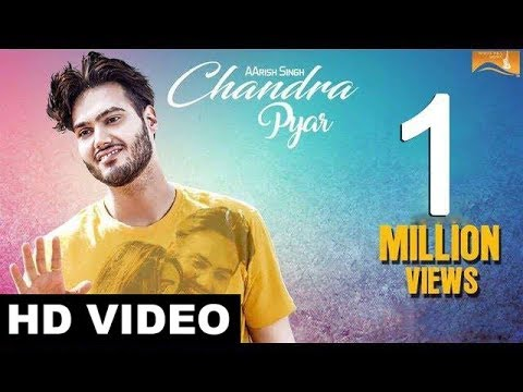 Xxx Mp4 Latest Punjabi Song 2017 Chandra Pyar Full Song Aarish Singh New Punjabi Songs 2017 3gp Sex