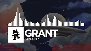 Grant - Starship [Monstercat Release]