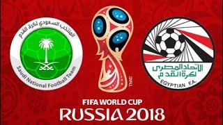 FIFA 18 - SAUDI ARABIA VS EGYPT WORLD CUP 2018