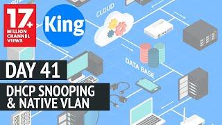 200-125 CCNA v3.0 | Day 41:DHCP Snooping & Native VLAN | Free CCNA