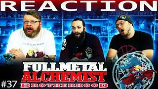 Fullmetal Alchemist: Brotherhood Episode 37 REACTION!!