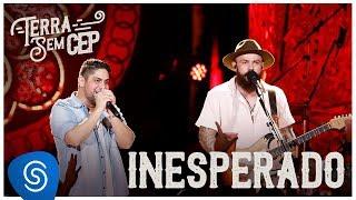 Jorge & Mateus - Inesperado [Terra Sem CEP] (Vídeo Oficial)