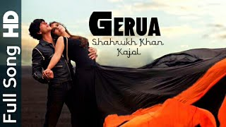 Gerua Official Video Song | Dilwale | Shahrukh khan | Kajol | HD