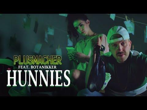 Xxx Mp4 PLUSMACHER Hunnies Feat Botanikker Prod The BREED Official Video 3gp Sex