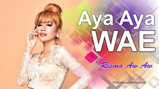 Risma AW AW - Aya Aya Wae (Official Music Video)