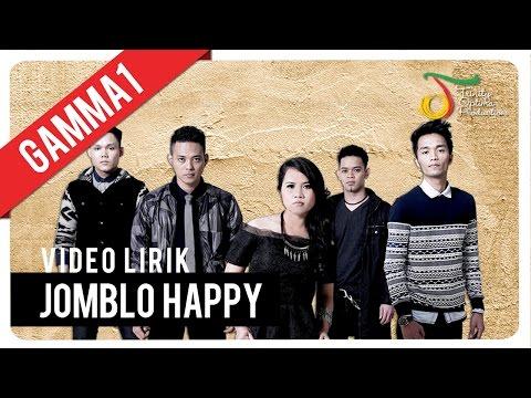 Download Lagu Gamma1 - Jomblo Happy | Official Video Lirik