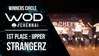 STRANGERZ CREW  | 1st Place Upper | Winner Circle | World of Dance Chennai Qualifier 17  | #WODCHE17