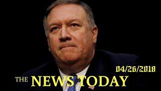U.S. Senate Confirms Pompeo As Secretary Of State   News Today   04/26/2018   Donald Trump